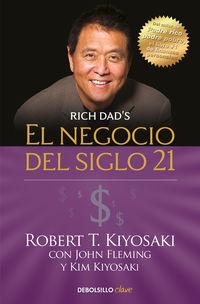 El negocio del siglo xxi - Robert T. Kiyosaki