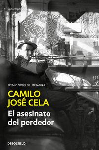 El asesinato del perdedor - Camilo Jose Cela