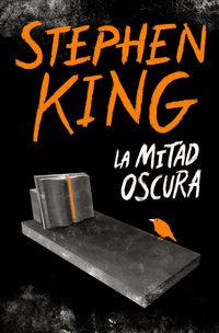 la mitad oscura - Stephen King