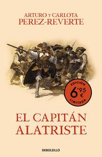EL CAPITAN ALATRISTE (LAS AVENTURAS DEL CAPITAN ALATRISTE 1) (ED. LIMITADA)