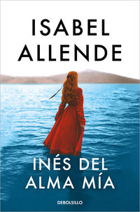 ines del alma mia - Isabel Allende