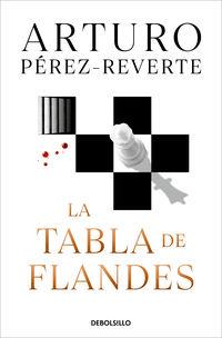 La tabla de flandes - Arturo Perez-Reverte