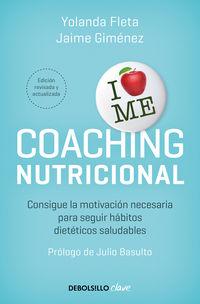 COACHING NUTRICIONAL (ED. ACTUALIZADA) - CONSIGUE LA MOTIVACION NECESARIA PARA SEGUIR HABITOS DIETETICOS SALUDABLE