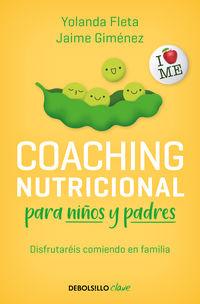 COACHING NUTRICIONAL PARA NIÑOS Y PADRES - TU HIJO QUERRA COMER BIEN