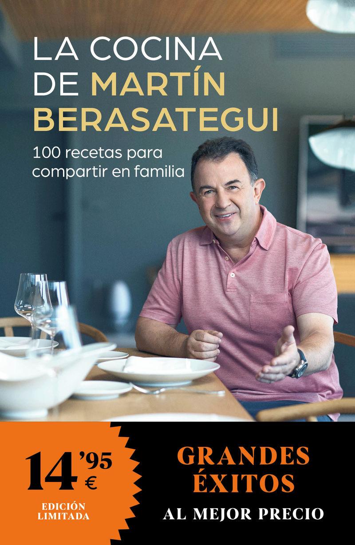LA COCINA DE MARTIN BERASATEGUI - 100 RECETAS PARA COMPARTIR EN FAMILIA