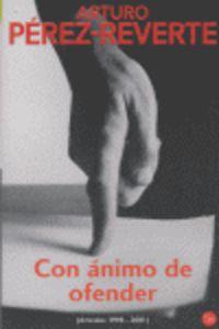 CON ANIMO DE OFENDER