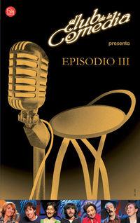 El  club de la comedia  -  Episodio Iii -