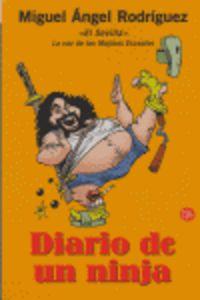 Diario De Un Ninja - Miguel Angel Rodriguez