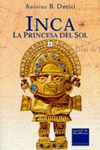 INCA I - LA PRINCESA DEL SOL