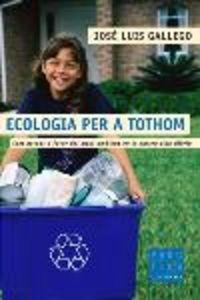 ECOLOGIA PER A TOTHOM