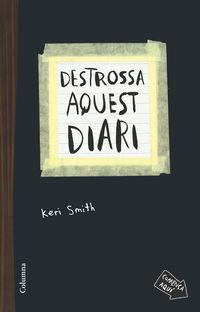Destrossa Aquest Diari - Keri Smith