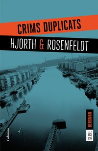 Crims Duplicats - Michael Hjorth / Hans Rosenfeldt