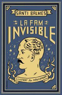 La fam invisible - Santi Balmes