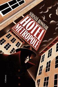 Hotel Metropole - Sebastia Bennasar I Llobera