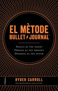 El metode bullet journal - Ryder Carroll