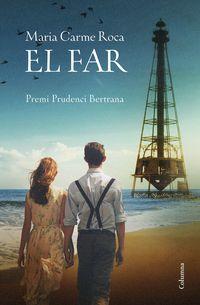 Far, El (premi Prudenci Bertrana 2018) - Aa. Vv.