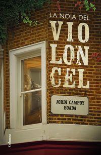 La noia del violoncel - Jordi Campoy