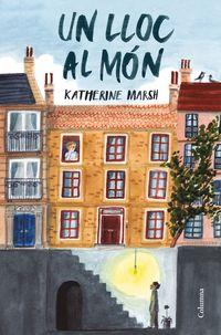 Lloc Al Mon - Katherine Marsh