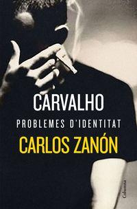 Carvalho - Problemes D'identitat - Carlos Zanon