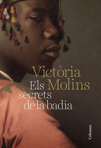 Secrets De La Badia, Els - Maria Victoria Molins