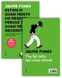 Pack - Estima'm Quan Menys Ho Mereixi. .. Perque Es Quan Mes Ho Necessito + Opuscle - Jaume Funes