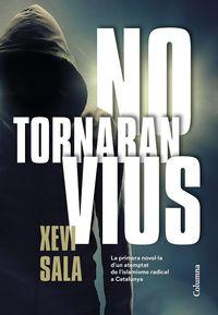 No Tornaran Vius - Xevi Sala Puig