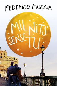 Mil Nits Sense Tu - Federico Moccia