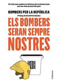 Bombers Seran Sempre Nostres, Els - Aa. Vv.