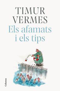 Afamats I Els Tips, Els - Timur Vermes