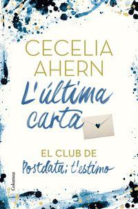 L'ultima Carta - El Club De Postdata - T'estimo - Cecelia Ahern