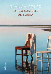 Farem Castells De Sorra - Blanca Soler