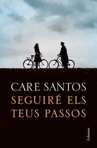Seguire Els Teus Passos - Care Santos