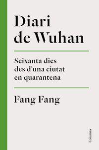 Diari De Wuhan - Fang Fang
