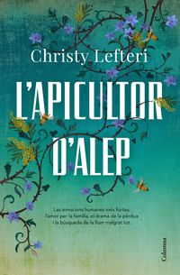 L'apicultor D'alep - Christy Lefteri