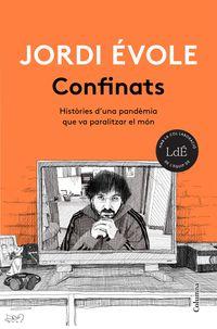 Confinats - Histories D'una Pandemia Que Va Paralitzar El Mon - Jordi Evole