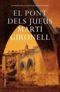 El pont dels jueus - Marti Gironell