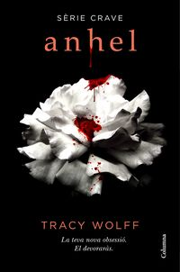 Anhel (serie Crave) (catala) - Tracy Wolff