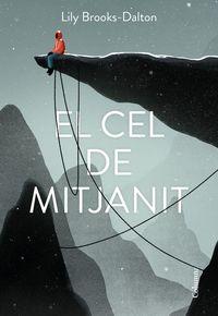 CEL DE MITJANIT, EL