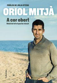 a cor obert - Oriol Mitja