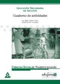 ESA - CUADERNO ACTIVIDADES CIENCIAS SOCIALES - NUESTRO MUNDO