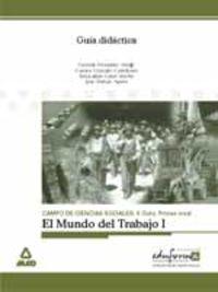 ESA - GUIA DIDACTICA EL MUNDO DEL TRABAJO I
