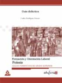 GS - GUIA DIDACTICA FORMACION Y ORIENTACION LABORAL