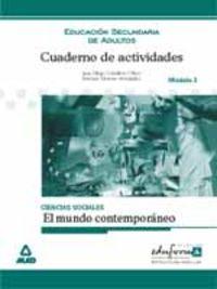 ESA - CUADERNO DE ACTIVIDADES CIENCIAS SOCIALES - EL MUNDO CONTEMPORANEO