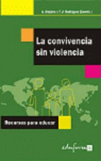 CONVIVENCIA SIN VIOLENCIA, LA