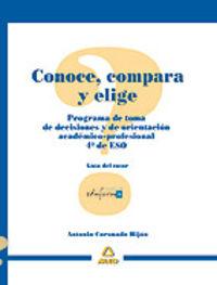 ESO 4 - GUIA DEL TUTOR - CONOCE, COMPARA Y ELIGE