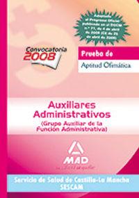 PRUEBA APTITUD OFIMATICA - AUXILIARES ADMINISTRATIVOS - SERVICIO SALUD CASTILLA-LA MANCHA (SESCAM)