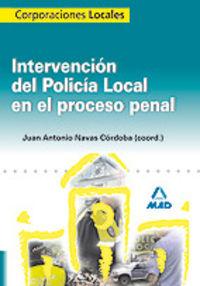 intervencion del policia local en el proceso penal - Juan Antonio Navas Cordoba
