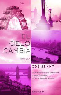El cielo cambia - Zoe Jenny