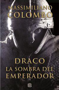 DRACO - LA SOMBRA DEL EMPERADOR
