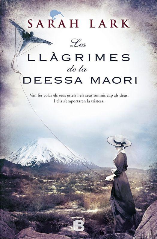 LLAGRIMES DE LA DEESSA MAORI, LES - TRILOGIA DEL ARBOL KAURI VOL. III